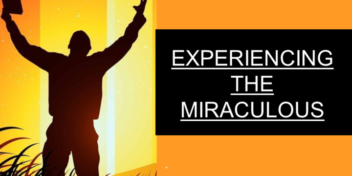 Experiencing The Miraculous – CFNI Lecture
